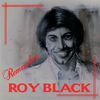 Roy Black - Remember Roy Black