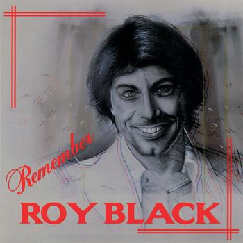 Roy Black - Remember Roy Black