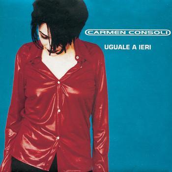 Carmen Consoli - Uguale A Ieri