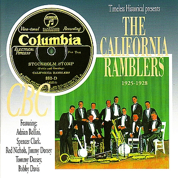 The California Ramblers - The California Ramblers 1925-1928