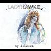 Ladyhawke - My Delirium (Island Tunes Version)