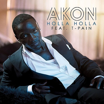 Akon / T-Pain - Holla Holla