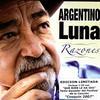 Argentino Luna - Razones