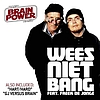Brainpower - Wees Niet Bang