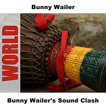 Bunny Wailer - Bunny Wailer's Sound Clash