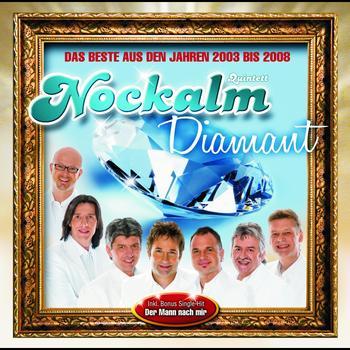 Nockalm Quintett - Nockalm Diamant - Das Beste aus den Jahren 2003 bis 2008