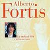 Alberto Fortis - La Sedia Di Lilla' E Altri Successi