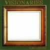 Visionaries - Galleries