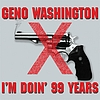 Geno Washington - I'm Doin' 99 Years