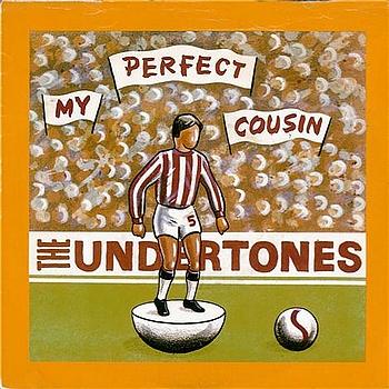The Undertones - My Perfect Cousin