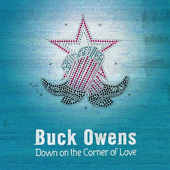 Buck Owens - Down on the Corner of Love