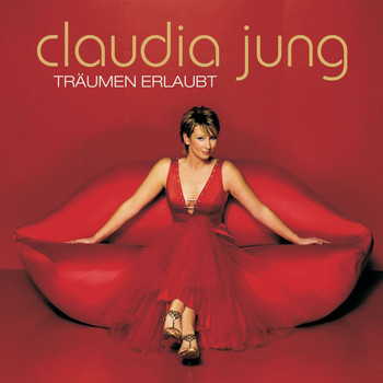 Claudia Jung - Träumen erlaubt