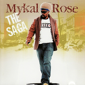Mykal Rose - The Saga