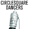 Circlesquare - Dancers