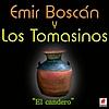 Emir Boscan Y Los Tomasinos - El Candero