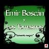 Emir Boscan Y Los Tomasinos - Lamento Negro
