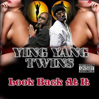 Ying Yang Twins - Look Back At It - Single