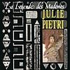 Julie Pietri - LA LEGENDE DES MADONES