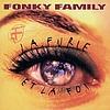 Fonky Family - La Furie Et La Foi