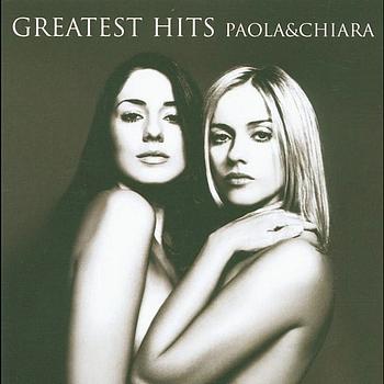 Paola & Chiara - Greatest Hits Paola & Chiara