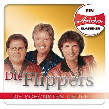 Die Flippers - Ein Ariola Klassiker - Die schönsten Lieder