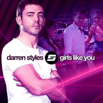 Darren Styles - Girls Like You