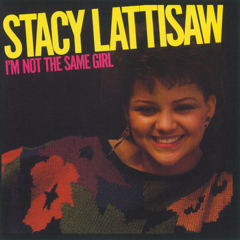 Stacy Lattisaw - I'm Not The Same Girl