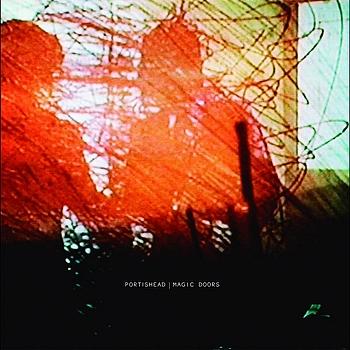 Portishead - Magic Doors