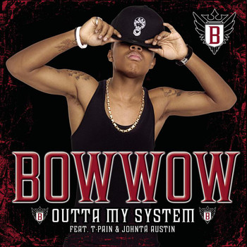 Bow Wow feat. T-Pain & Johntà Austin - Outta My System