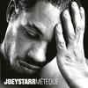 JoeyStarr - Meteque