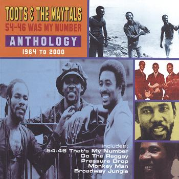 Toots & The Maytals - 54-56 Was My Number - Anthology 1964 to 2000