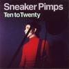 Sneaker Pimps - Ten To Twenty