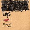 Micachu - Lips