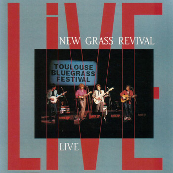 New Grass Revival - Live