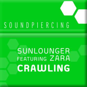 Sunlounger feat. Zara - Crawling