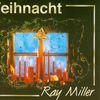 Ray Miller - Weihnachten
