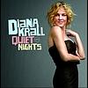 Diana Krall - Quiet Nights (Int'l Digipak Version)