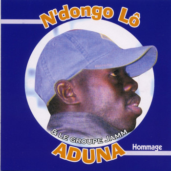 N'dongo Lo - Adouna (feat. Le Groupe Jamm)