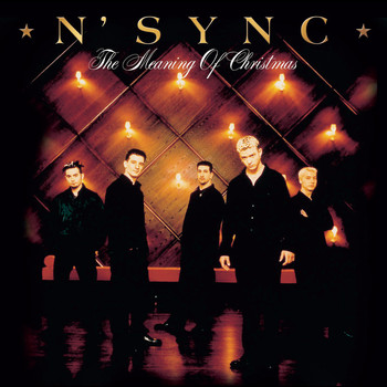N Sync - The Meaning Of Christmas