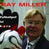 Ray Miller - Fussballgeil ist Austria