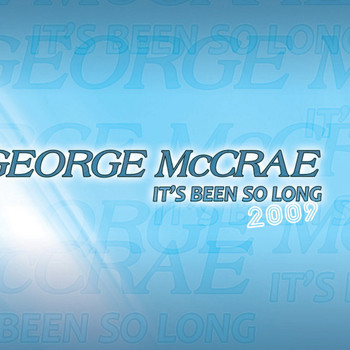 George McCrae - It's Been So Long