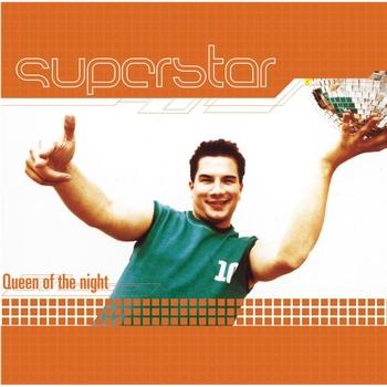 Superstar - Queen Of The Night