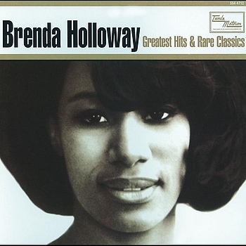 Brenda Holloway - Greatest Hits & Rare Classics