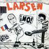 Larsen - ¡No!
