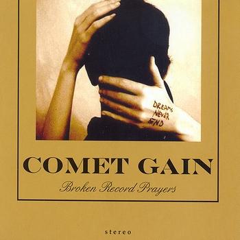 Comet Gain - Broken Record Prayers