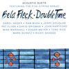 Béla Fleck - Double Time