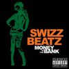 Swizz Beatz - Money In The Bank (Explicit Version)