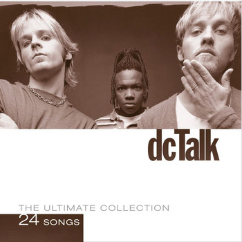 DC Talk - The Ultimate Collection