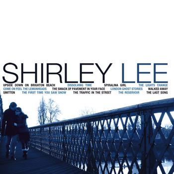 Shirley Lee - The Smack of the Pavement In Your Face
