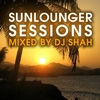 DJ Shah - Sunlounger Sessions